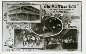American Hotel, S. W. Corner Second and Jackson Streets, Oakland, California